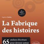 Livre La Fabrique des histoires Segolene Chailley edition ellipse