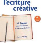 S'initier à l'écriture créative Segolene Chailley Editions Ellipses