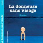 Roman La Donneuse sans visage éditions L'Harmattan