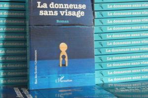 Roman La donneuse sans visage Segolene Chailley, roman sur la stérilité et la PMA, editions L'harmattan